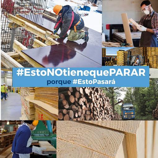 El sector forestal y de la madera se suma a la campaña #EstoNOtienequePARAR porque #EstoPasará